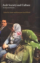 Arab Society and Culture:  An Essential Reader
