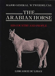 Arabian Horse: His Country and People (HC Classic Reprint, English)