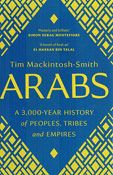 Arabs: A 3,000-Year History of Peoples, Tribes and Empires (SC)