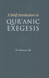 Brief Introduction to Qur'anic Exegesis