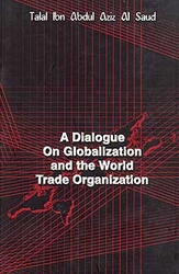 Dialogue On Globalization and the World Trade Organization (En/Ar)