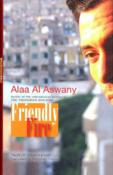 Friendly Fire: Ten Tales of Today's Cairo
