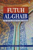 Futuh Al-Ghaib: The revelations In The Unseen