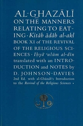 Ghazali on the Manners Relating to Eating