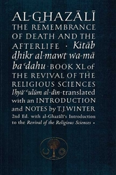 Ghazali The Remembrance of Death and the Afterlife
