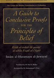 Great Books of Islamic Civilization: A Guide to Conclusive Proofs for the Principles of Belief