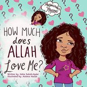 How Much Does Allah Love Me?