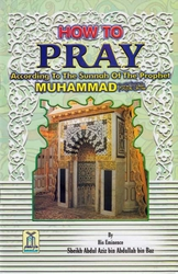 How to Pray According to the Sunnah of the Prophet Muhammad (s)