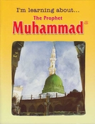 I'm Learning about...The Prophet Muhammad  ﷺ