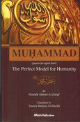 Muhammad: The Perfect Model for Humanity