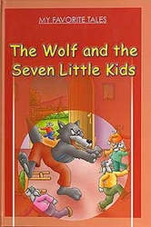 My Favorite Tales - The Wolf and the Seven Little Kids (En)