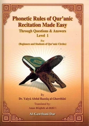 Phonetic Rules of Quranic Recitation Made Easy