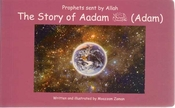Prophets sent by Allah: The Story of Aadam