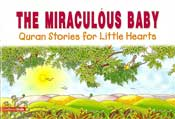 Quran Stories: The Miraculous Baby (SC)
