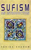 Sufism : An Introduction