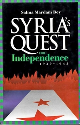 Syria'a Quest for Independence: 1939-1945
