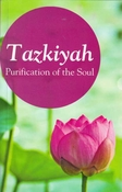 Tazkiyah: Purification of the Soul (Khan)