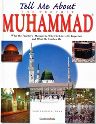 Tell Me About the Prophet Muhammad (HC)