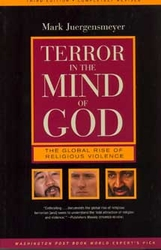 Terror In The Mind Of God - The Global Rise of Religious Violence (New Edition)