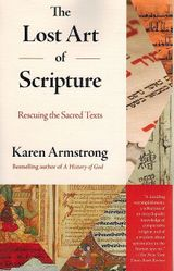 The Lost Art of Scripture: Rescuing the Sacred Texts