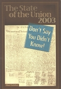 The State of the Union 2003: Don't Say You Didn't Know