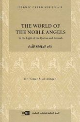 The World of the Noble Angels (Islamic Creed Series, Vol. 2)