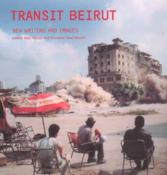 Transit Beirut - New Writing and Images