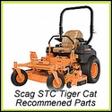 Scag STC Tiger Cat  - Recommended Parts
