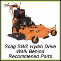 Scag SWZ Hydro-Drive Walk Behind  - Recommended Parts