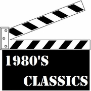Classic Movies of the 80's