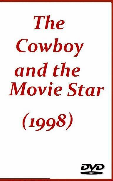 The Cowboy and the Movie Star 1998 on DVD