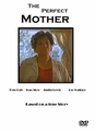 The Perfect Mother 1997 on DVD
