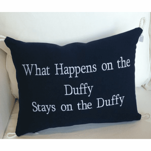 What happens on the Duffy stays on the Duffy Pillow