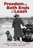 """Freedom At Both Ends Of The Leash"" Paperback Book"