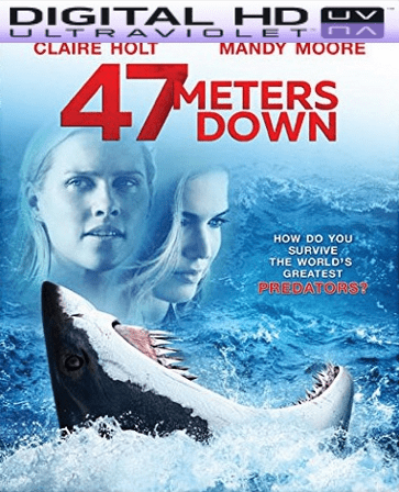47 Meters Down HD Ultraviolet UV Code