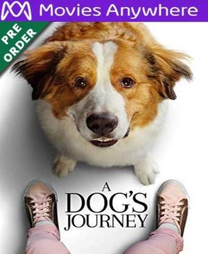 A Dog's Journey HD Vudu or iTunes Code via MA (PRE-ORDER WILL EMAIL ON OR BEFORE BLU RAY RELEASE)