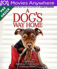 A Dog's Way Home HD UV or iTunes Code via MA (PRE-ORDER WILL EMAIL ON OR BEFORE BLU RAY RELEASE)