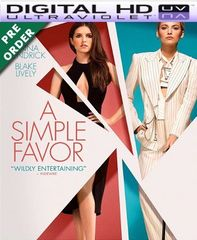 A Simple Favor HD UV Ultraviolet Code (PRE-ORDER WILL EMAIL ON OR BEFORE 12-18-18)