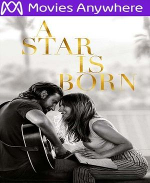 A Star Is Born HD UV or iTunes Code via MA