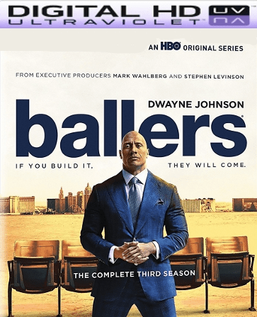 Ballers Season 3 HD UV VUDU Code