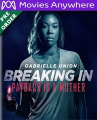 Breaking In HD UV or iTunes Code via MA (PRE-ORDER WILL EMAIL ON OR BEFORE 8-7-18)