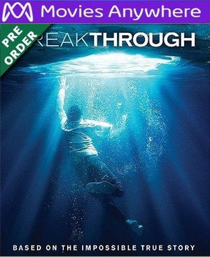Breakthrough HD Vudu or iTunes Code via MA (PRE-ORDER WILL EMAIL ON OR BEFORE BLU RAY RELEASE)