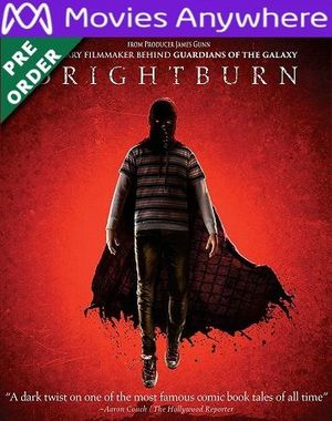 Brightburn HD Vudu or iTunes Code via MA (PRE-ORDER WILL EMAIL ON OR BEFORE BLU RAY RELEASE)