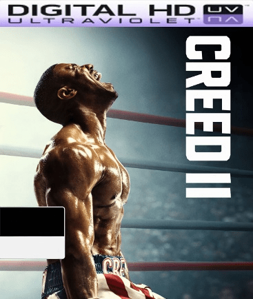 Creed II HD VUDU UV Code