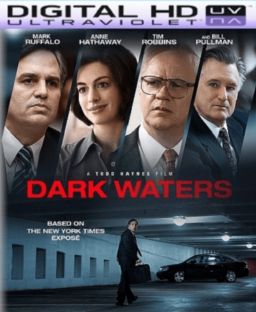 Dark Waters HD Vudu Ports To Movies Anywhere & iTunes (Insta Watch)