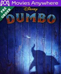 Dumbo 2019 HD Vudu or iTunes Code via MA (PRE-ORDER WILL EMAIL ON OR BEFORE BLU RAY RELEASE)
