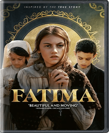 Fatima DVD Movie (Pre-Order Will Ship 10-27-2020)