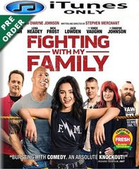 Fighting with My Family HD iTunes Code  (PRE-ORDER WILL EMAIL ON OR BEFORE BLU RAY RELEASE)