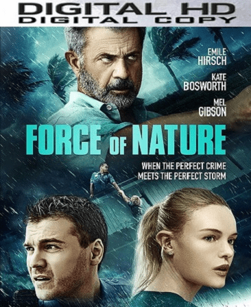 FORCE OF NATURE HD Vudu or iTunes Code