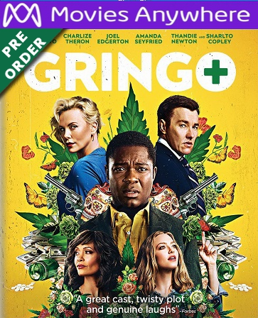 Gringo HD UV or iTunes Code Via MA     (PRE-ORDER WILL EMAIL ON OR BEFORE 6-5-18 AT NIGHT)